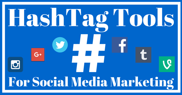 How to Properly Use Hashtags for Social Media Marketing